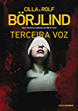 Terceira voz (Olivia Rönning & Tom Stilton Livro 2)
