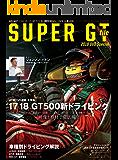 AUTOSPORT (オートスポーツ) 特別編集 SUPER GT FILE 2018 Special AUTOSPORT特別編集
