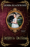 Destiny's Duchess (Enduring Legacy Book 9)