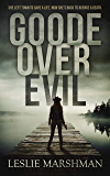 Goode Over Evil (Crystal Creek Mysteries Book 1)