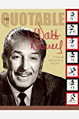 The Quotable Walt Disney (Disney Editions Deluxe) Kindle Edition