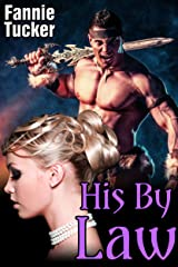 His By Law (Huge Size Barbarian) (The Warlord's Conquests Book 3)