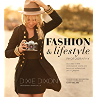 Fashion and Lifestyle Photography: Secrets of perfect fashion & lifestyle photography book cover