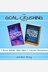 The Goal Crushing Bundle: 2 Book Bundle: Now What and Volcanic Momentum Audible Audiobook