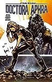 Star Wars Doctora Aphra nº 01 (Star Wars: Recopilatorios Marvel)