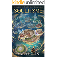 Soulhome (The Weirkey Chronicles Book 1) (English Edition)