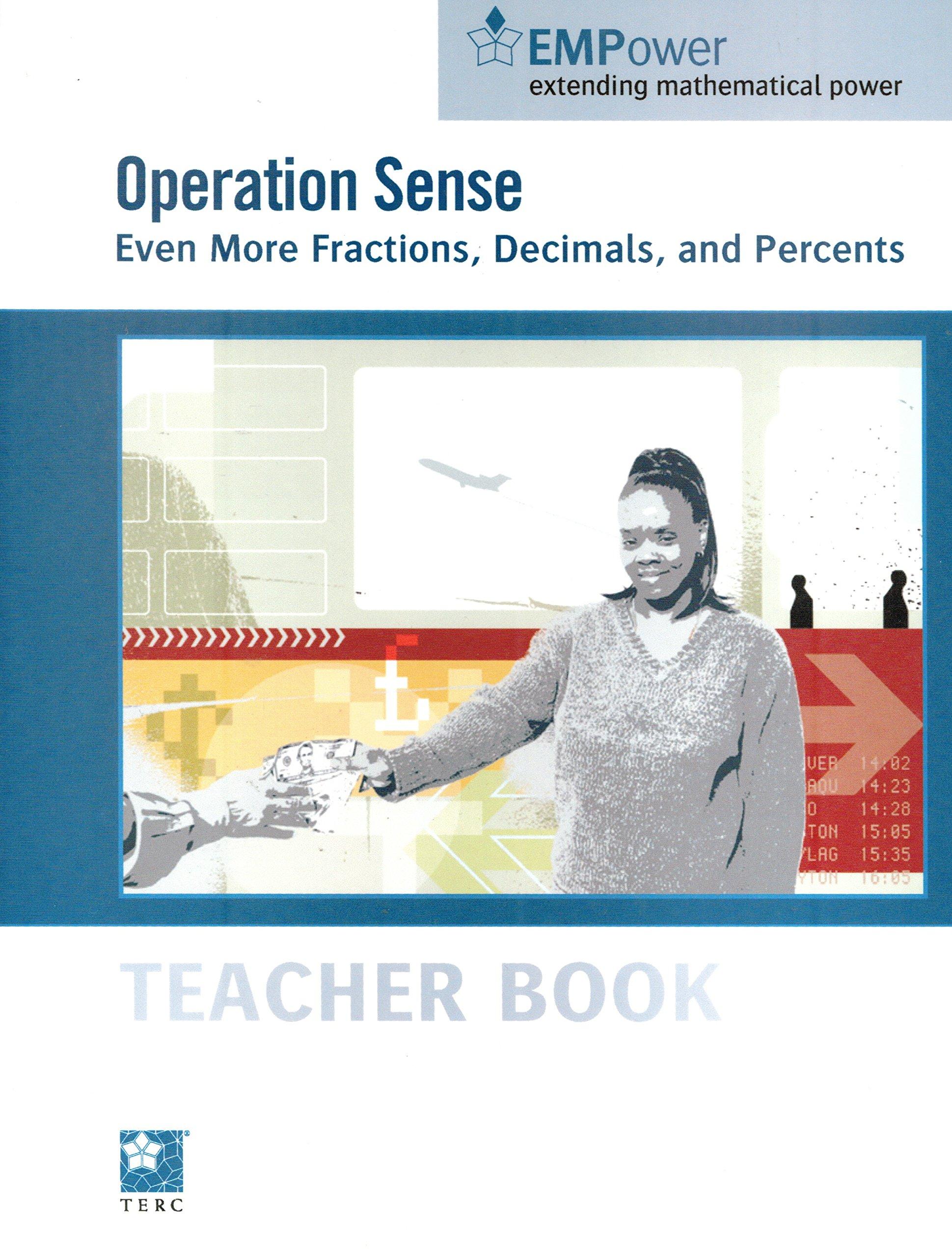 Operation Sense: Even More Fractions, Decimals, and Percents: Teacher Book (EMPower extending mathematical power) (TERC) pdf