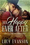 Her Happy Ever After: A Western Historical Romance (Love's Territory Book 3)