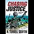 Chasing Justice (A Matt Royal Mystery)