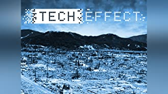 Tech Effect, Season 1
