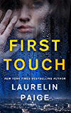 First Touch: A Novel (A First and Last Novel Book 1)