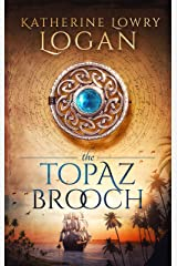 The Topaz Brooch: Time Travel Romance (The Celtic Brooch Book 10) Kindle Edition