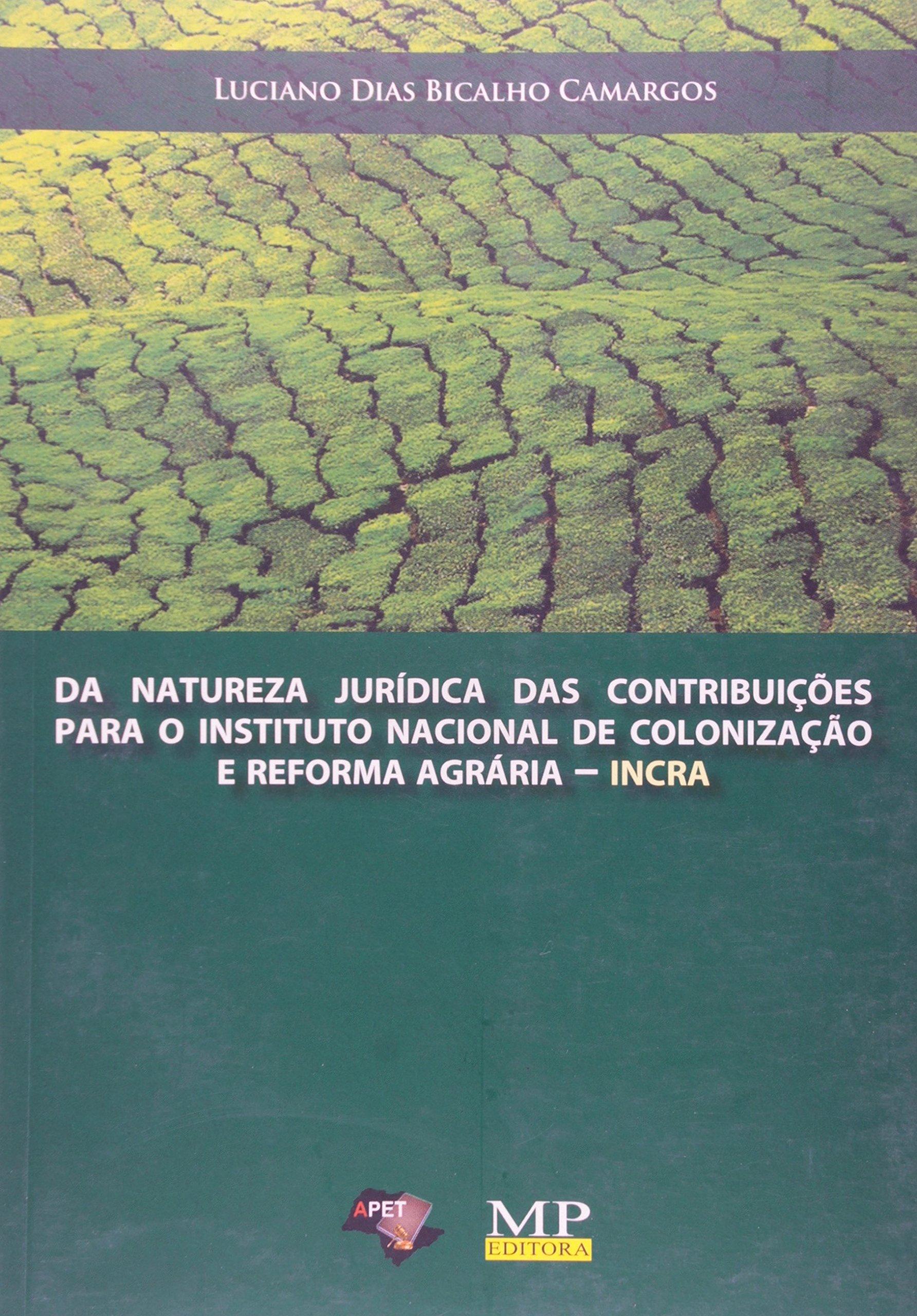 Read Online Da Natureza Jurídica das Contribuições para o Incra PDF