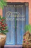 The Paradise Guest House: A Novel