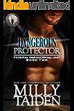 Dangerous Protector (BBW Paranormal Shape Shifter Romance) (Federal Paranormal Unit Book 2)