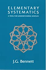 Elementary Systematics: A Tool for Understanding Wholes (Science of Mind Series) Paperback