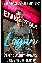 Logan: Alpha Security Romance Kindle Edition