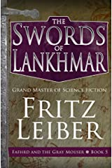 The Swords of Lankhmar (Fafhrd and the Gray Mouser Book 5)