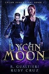 Lycan Moon: An Urban Fairy Tale (Lycan Evolution Book 1) Kindle Edition