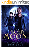 Lycan Moon: An Urban Fairy Tale (Lycan Evolution Book 1)