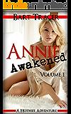 Annie Awakened, Volume 1: A Hotwife Adventure