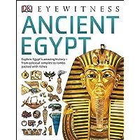 Dk Eyewitness: Ancient Egypt^Dk Eyewitness: Ancient Egypt