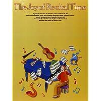 The Joy Of Recital Time. Partitions pour Piano