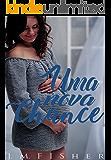 Uma Nova Chance: Quando o tempo é o maior alento para o amor