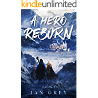 A Hero Reborn (The Reborn series Book 1)