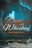 Rain and Whiskey (Stormy Weather Book 1)