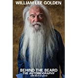 """""""Behind the Beard"""" - William Lee Golden, The Autobiography"""