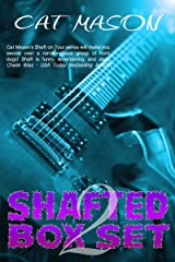 Shafted: Special Edition Box Set 2 Kindle Edition