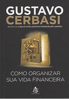 Como Organizar Sua Vida Financeira (Em Portuguese do Brasil)