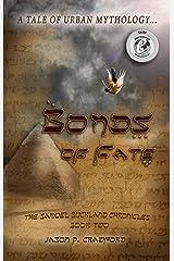 Bonds of Fate: A Tale of Urban Mythology (Samuel Buckland Chronicles Book 2)
