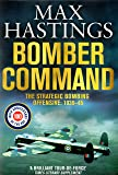 Bomber Command - The Strategic Bombing Offensive: 1939-45