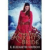 Twelfth Knight's Bride