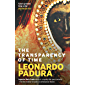 The Transparency of Time (English Edition)