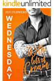 WEDNESDAY: With Lots of Cream (Hookup Café Book 3)