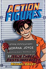 Action Figures - Issue Three: Pasts Imperfect Kindle Edition