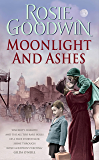 Moonlight and Ashes: A moving wartime saga from the Sunday Times bestseller