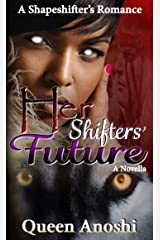 Her Shifters' Future Kindle Edition