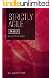 Strictly Agile: Standups: Run effective standups