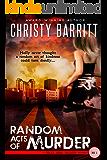 Random Acts of Murder: A Holly Anna Paladin Mystery, Book 1 (Holly Anna Paladin Mysteries)
