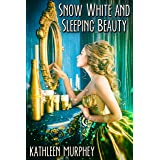 Snow White and Sleeping Beauty (English Edition)