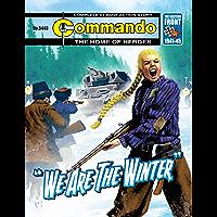 """Commando #5443: """"We Are The Winter"""" (English Edition)"""