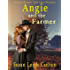 Angie and the Farmer: A Historic Western Time Travel Romance (An Oregon Trail Time Travel Romance Book 4)