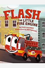 Flash, the Little Fire Engine Kindle Edition