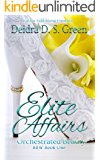 Elite Affairs I: Orchestrated Beauty