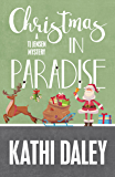 Christmas in Paradise (A Tj Jensen Mystery Book 4)