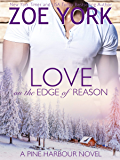 Love on the Edge of Reason (Pine Harbour Book 8)